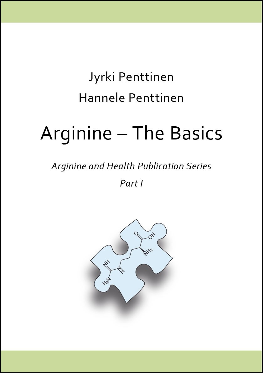 Arginine and Health Publication Series, Part 1: Arginine - The Basics